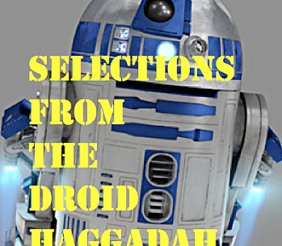 A selection from the Droid Haggadah