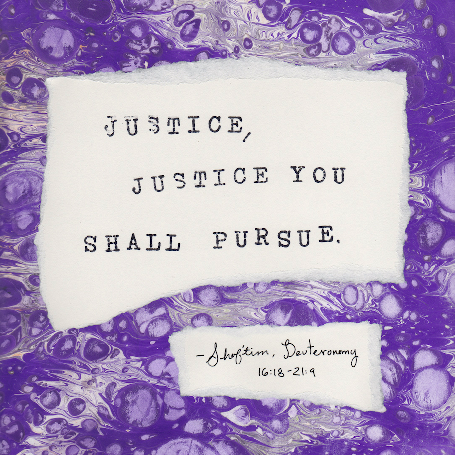 Justice, Justice You Shall Pursue