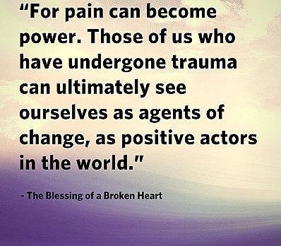 For pain can become power.