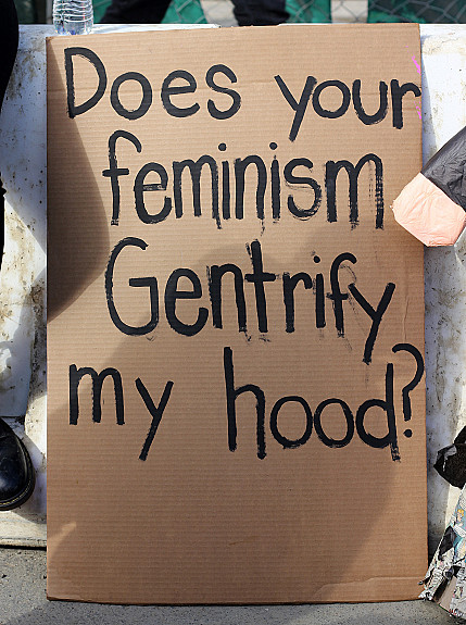 Does Your Feminism Gentrify My Hood?