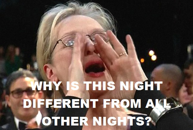 """Why is this night different?"" - Meryl Streep"