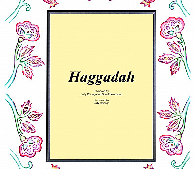 Cover - The Chicago / Woodman Haggadah