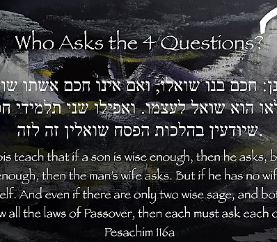 Who Asks the Four Questions