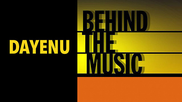 Dayenu: Behind the Music (A Fictional Origins Story)