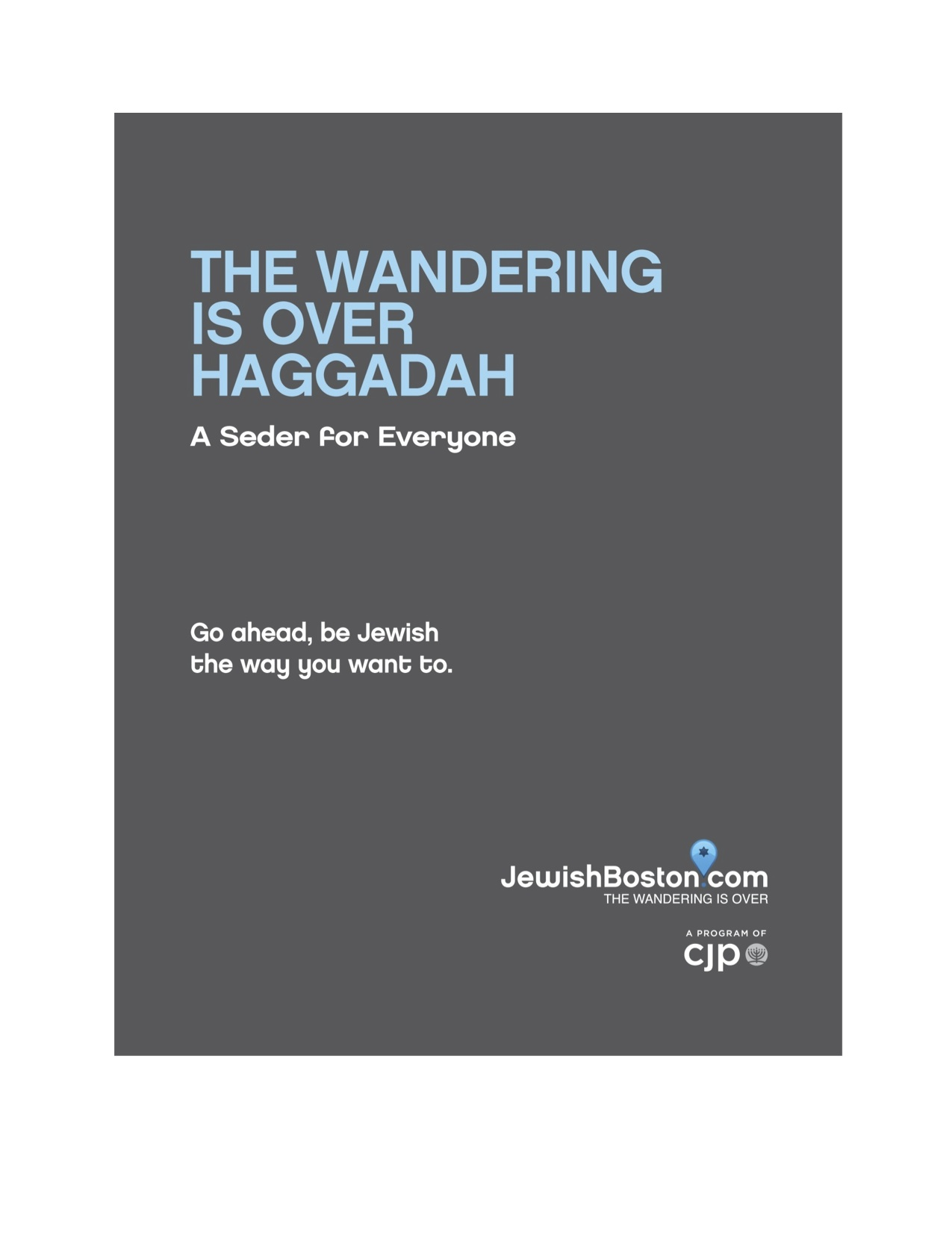 The Wandering is Over Haggadah - Cover