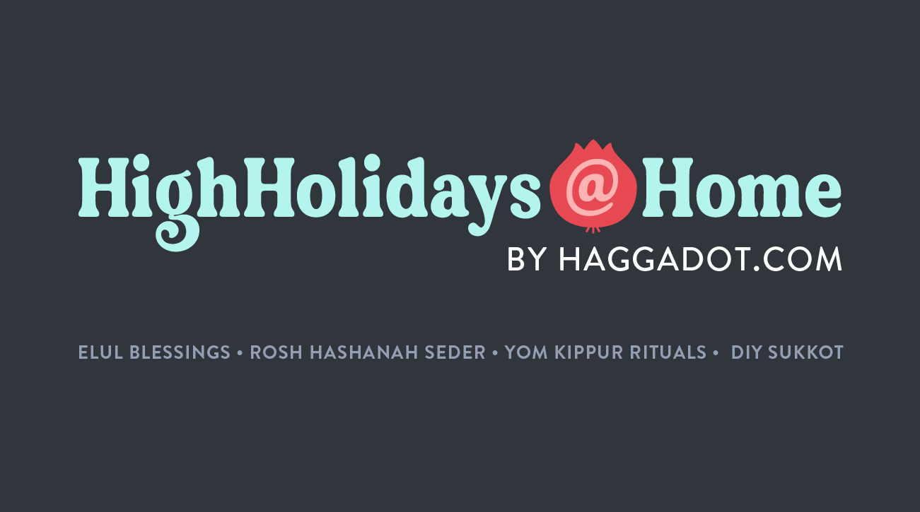 High Holidays At Home by Haggadot.com